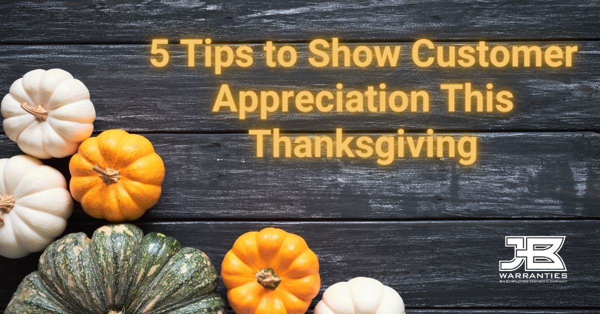 5 Tips to Show Customer Appreciation This Thanksgiving