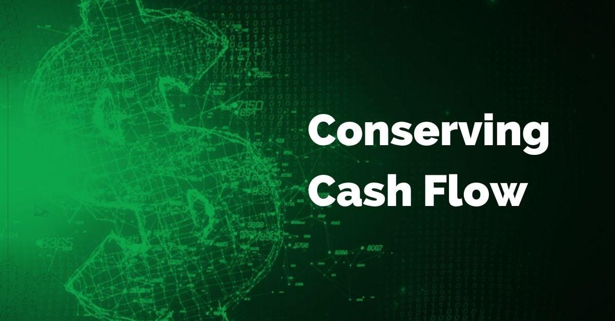 conserve-cashflow