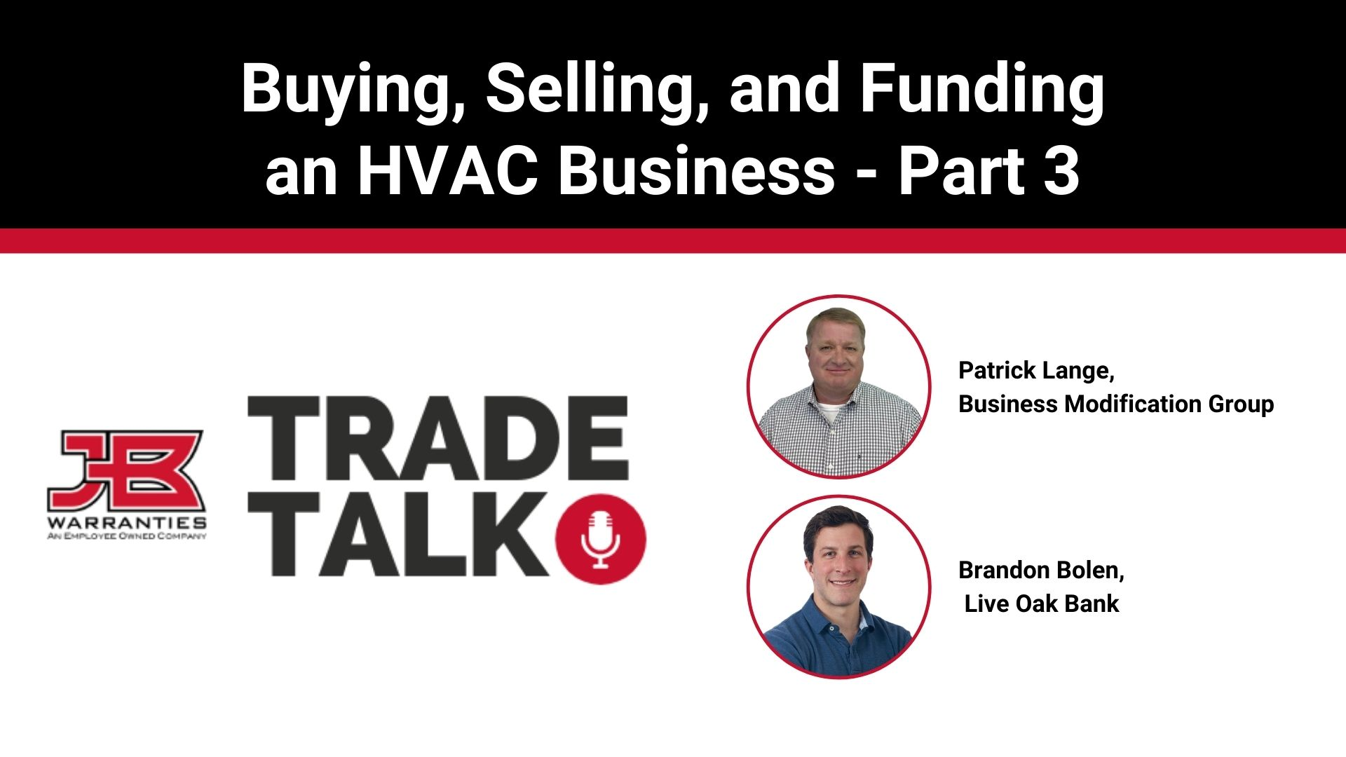 Buying, Selling, and Funding an HVAC Business - Part 3